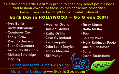 List of Gertie Gear Earthday in Hollywood recipients of pet air beds
